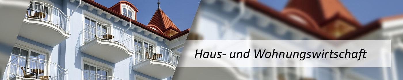 Haus und Wohnungswirtschaft